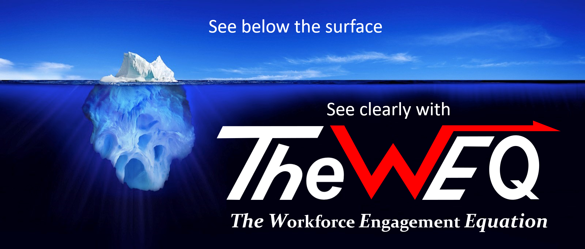 See Clearly with TheWEQ