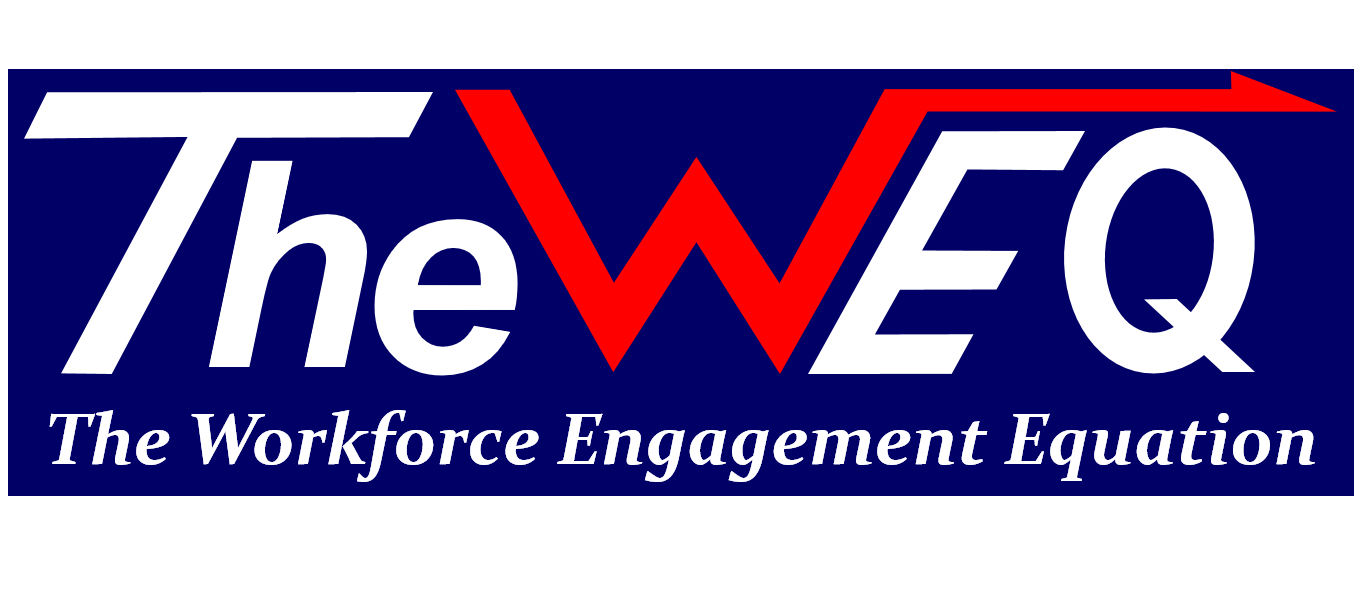The Workforce Engagement Equation (TheWEQ)